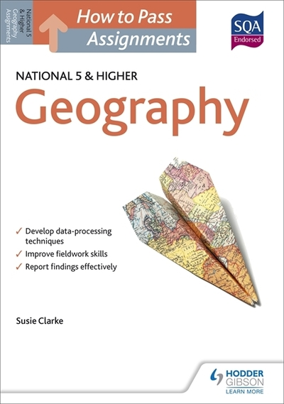 Jacket Image For: How to pass National 5 and higher assignments. Geography