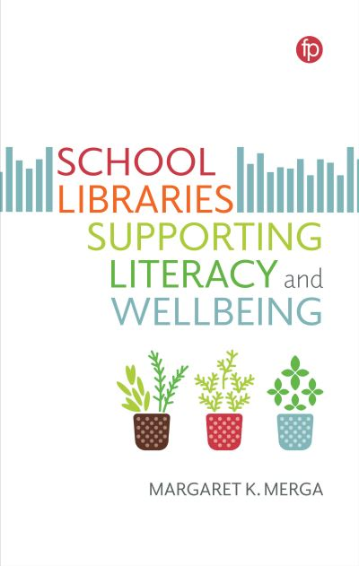 Jacket Image For: School Libraries Supporting Literacy and Wellbeing