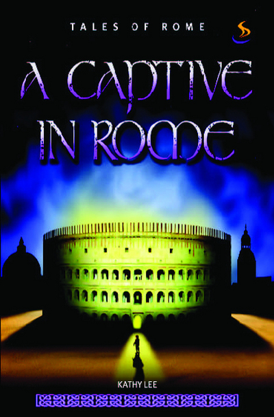 Captive in Rome by Kathy Lee (Paperback)