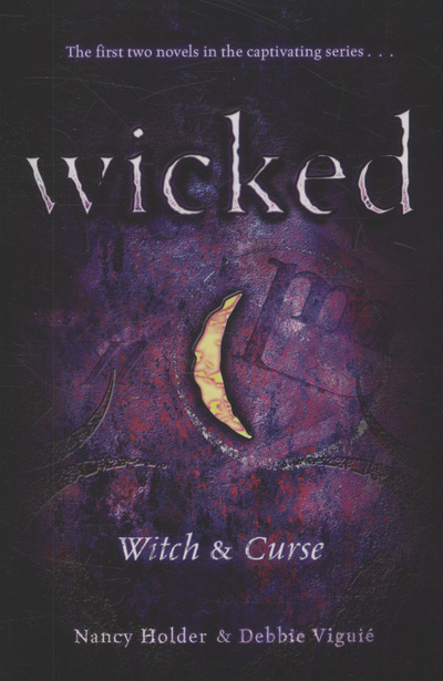 Wicked: Witch: Curse by Nancy Holder (Paperback / softback)