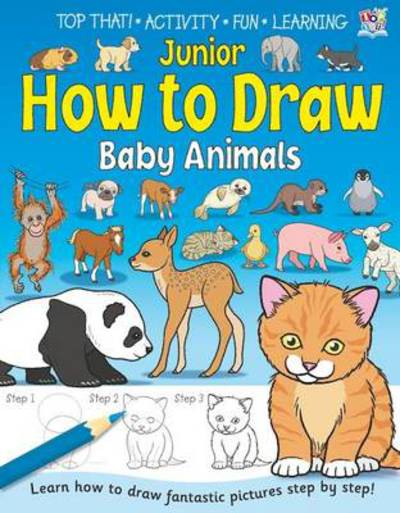 Junior how to draw baby animals (Paperback)