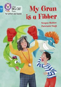 Jacket Image For: My gran is a fibber!