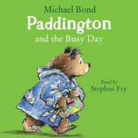 Jacket Image For: Paddington and the Busy Day