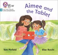 Jacket Image For: Aimee and the tablet