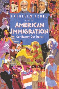 Jacket Image For: American Immigration: Our History, Our Stories