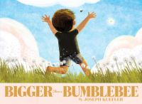 Jacket Image For: Bigger Than a Bumblebee