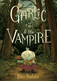 Jacket Image For: Garlic and the Vampire