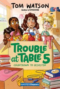 Jacket Image For: Trouble at Table 5 #6: Countdown to Disaster