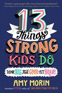 Jacket Image For: 13 Things Strong Kids Do