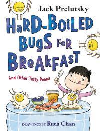Jacket Image For: Hard-Boiled Bugs for Breakfast