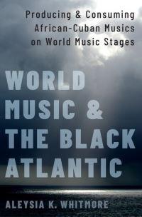 World music and the black Atlantic