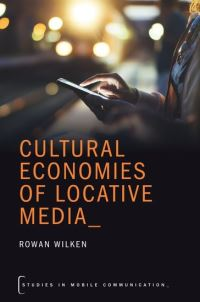 Jacket Image For: Cultural economies of locative media