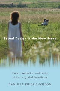 Jacket Image For: Sound design is the new score