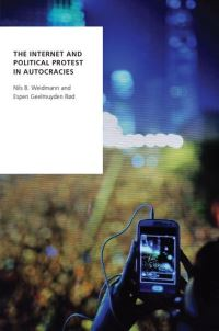 Jacket Image For: The Internet and political protest in autocracies
