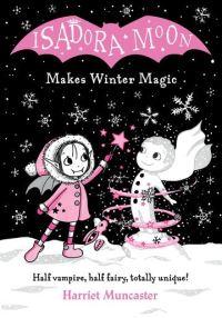 Jacket Image For: Isadora Moon makes winter magic