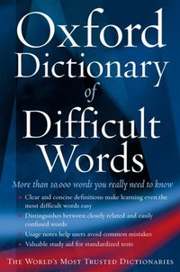 Oxford dictionary of difficult words