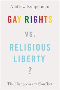 Jacket Image For: Gay rights vs. religious liberty?