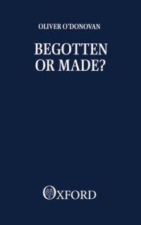 Begotten or made?