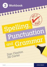 Jacket Image For: Spelling, punctuation and grammar. 3 Workbook