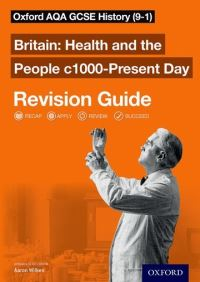 Health and the people c1000-present day. Revision guide