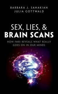 Jacket Image For: Sex, lies, and brain scans