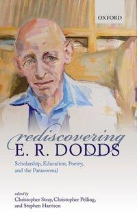 Jacket Image For: Rediscovering E.R. Dodds