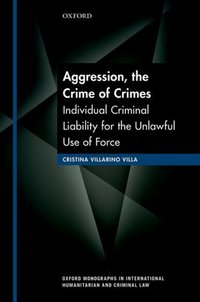 Aggression, the crime of crimes