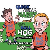 Jacket Image For: Quick Stick Harry and the Ball Hog