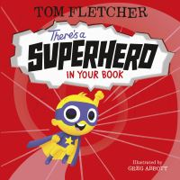 Jacket Image For: There's a superhero in your book