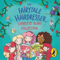 Jacket Image For: The Fairytale Hairdresser Complete Audio Collection