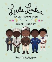 Jacket Image For: Little leaders. Exceptional men in black history