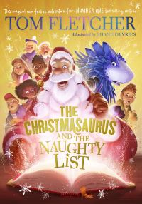 Jacket Image For: The Christmasaurus and the naughty list