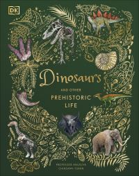 Jacket Image For: Dinosaurs and other prehistoric life