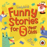 Jacket Image For: Ladybird funny stories for 5 year olds