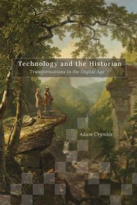 Jacket Image For: Technology and the historian