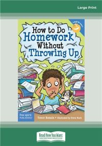 Jacket Image For: How to Do Homework Without Throwing Up