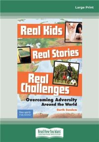 Jacket Image For: Real Kids, Real Stories, Real Challenges