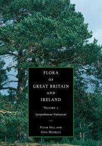 Flora of Great Britain and Ireland. Volume 1 Lycopodaceae - salicaceae