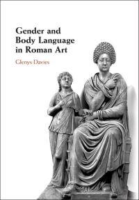 Gender and body language in Roman art