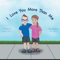 Jacket Image For: I Love You More Than Me