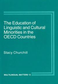 Jacket Image For: The Education of Linguistic and Cultural Minorities in the OECD Countries
