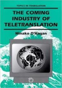 Jacket Image For: Coming Industry of Teletranslation