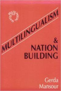 Jacket Image For: Multilingualism and Nation Building