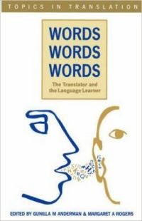 Jacket Image For: Words, Words, Words. The Translator and the Language