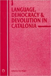 Jacket Image For: Language, Democracy and Devolution in Catalonia
