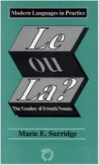 Jacket Image For: Le ou La? The Gender of French Nouns