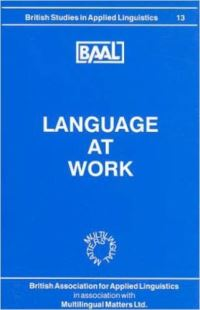 Jacket Image For: Language at Work (BAAL 13)