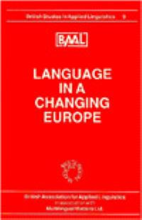 Jacket Image For: Language in a Changing Europe (BAAL 9)