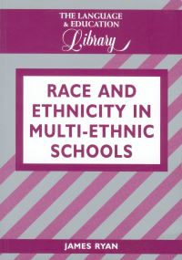 Jacket Image For: Race and Ethnicity in Multiethnic Schools