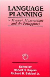 Jacket Image For: Language Planning in Malawi, Mozambique and the Philippines